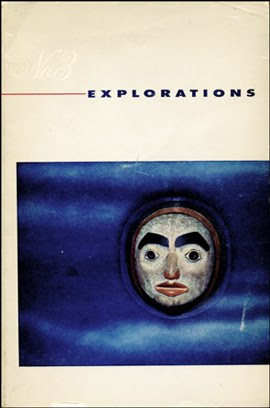 Explorations Three : Studies in Culture and Communication