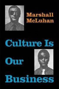 McLuhan.CultureBusiness.48280